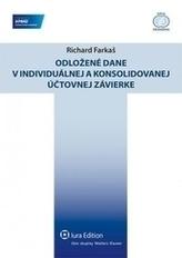 Odložené dane v individuálnej a konsolidovanej účtovnej závierke