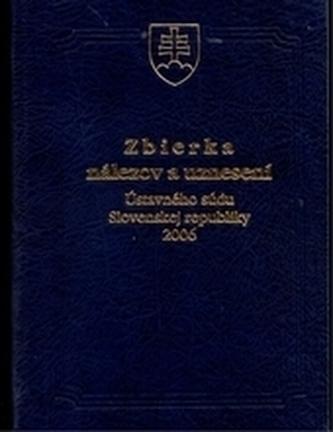 Zbierka nálezov a uznesení ÚS SR 2006