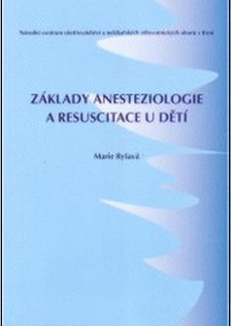 Základy anesteziologie a resuscitace u dětí 2.doplněné vydání