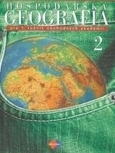 Hospodárska geografia 2 pre 1. ročník obchodných akadémií 3.upravené vydanie