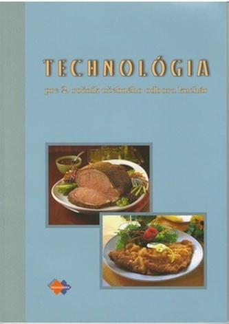 Technológia pre 2. ročník učebného odboru kuchár 2.upravené vydanie