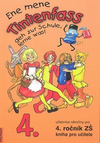 Tintenfass pro 4. ročník ZŠ - kniha pro učitele - Kolektiv Autorů