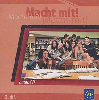 Macht mit! - 2. díl, audio CD - Kolektiv Autorů