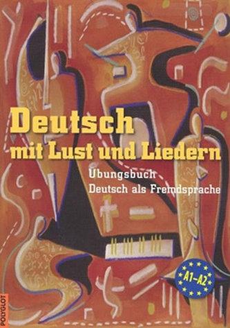 Deutsch mit Lust und Liedern - cvičebnice s CD