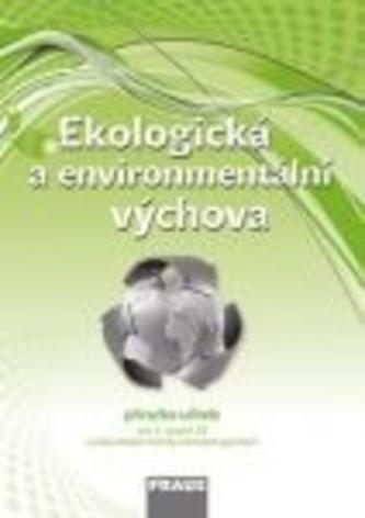Ekologická a environmentální výchova - příručka učitele