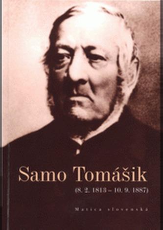 Samo Tomášik (8. 2. 1813 – 10. 9. 1887)