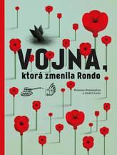 Vojna, ktorá zmenila Rondo