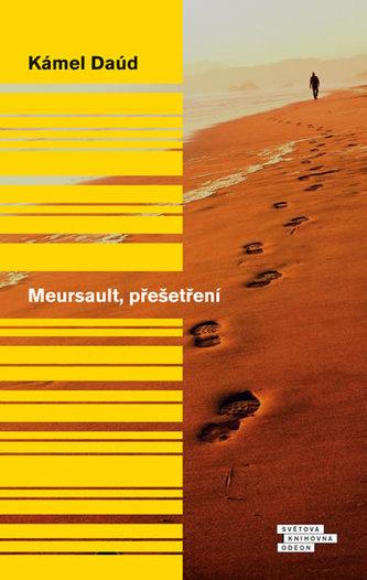 Meursault, přešetření - Kamel Daoud
