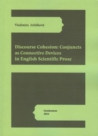 Discourse Cohesion: Cojuncts as Connective Devices in English Scientific Prose