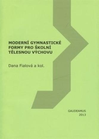Moderní gymnastické formy pro školní tělesnou výchovu