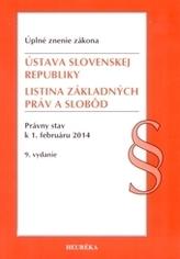 Ústava SR + Listina základných práv a slobôd k 1.2.2014