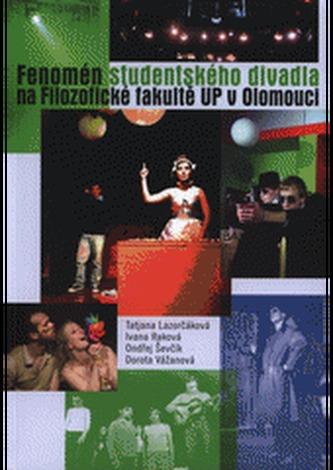 Fenomén studentského divadla na Filozofické fakultě UP