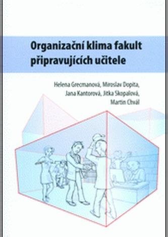 Organizační klima fakult připravujících učitele