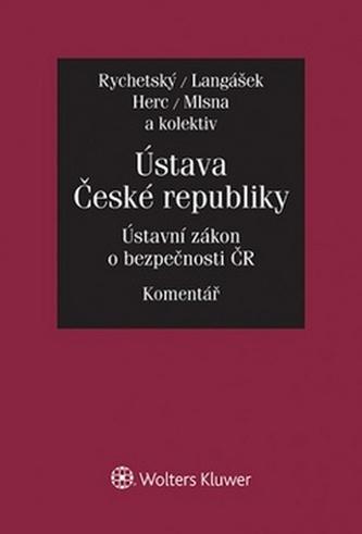 Ústava České republiky Ústavní zákon o bezpečnosti ČR