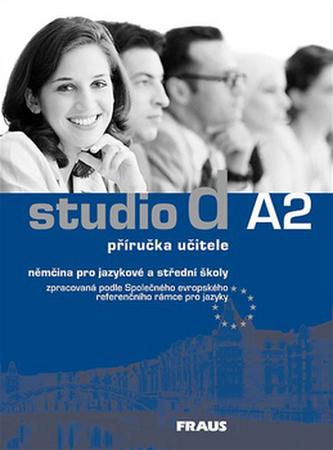 Studio d A2 Příručka učitele - Bettermann, Christel a kolektiv autorů