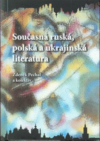 Současná ruská, polská a ukrajinská literatura