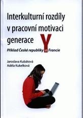 Interkulturní rozdíly v pracovní motivaci generace Y