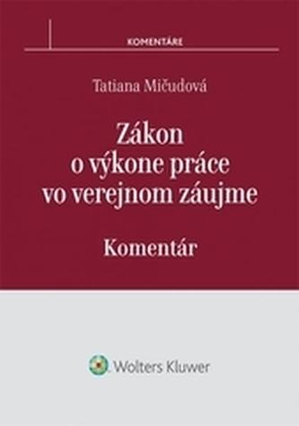 Zákon o výkone práce vo verejnom záujme - Komentár