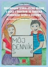 Uplatňovanie prvkov etickej výchovy a práca s denníkom na hodinách slovenského jazyka a literatúry