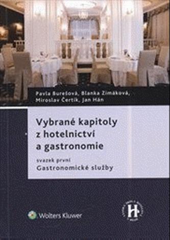 Vybrané kapitoly z hotelnictví a gastronomie