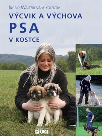 Výcvik a výchova PSA v kostce - Walterová Ingrid