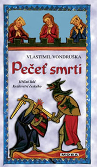 Pečeť smrti - Hříšní lidé království českého - Vlastimil Vondruška