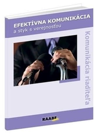 Efektívna komunikácia a styk s verejnosťou