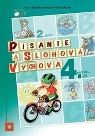 Písanie a slohová výchova pre 4. ročník ZŠ - 2. zošit