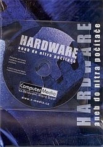 DVD - Hardware aneb do nitra počítače - Anna Schneiderová