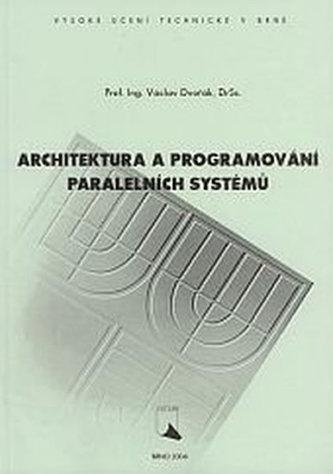 Architektura a programování paralelních systému