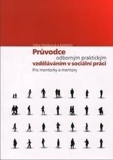 Průvodce odborným praktickým vzděláváním v sociální práci pro mentorky a mentory