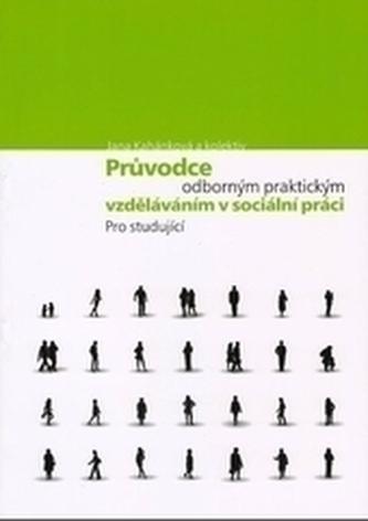 Průvodce odborným praktickým vzděláváním v sociální práci pro studující