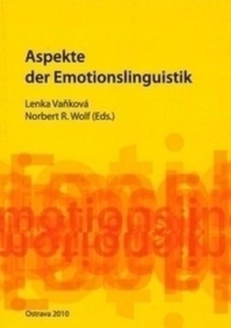 Aspekte der Emotionslinguistik