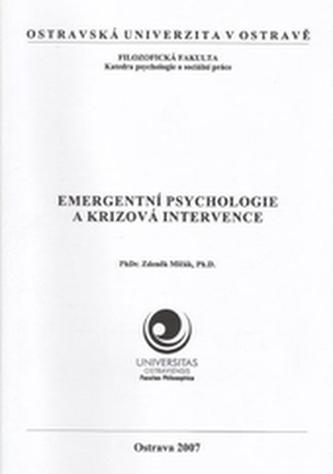 Emergentní psychologie a krizová intervence