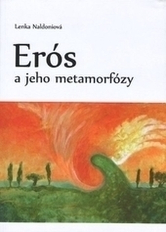 Erós a jeho metamorfózy
