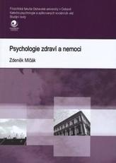 Psychologie zdraví a nemoci