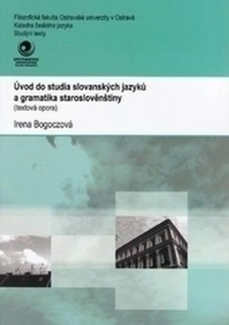 Úvod do studia slovanských jazyků a gramatika staroslověnštiny