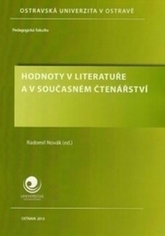 Hodnoty v literatuře a v současném čtenářství - Novák, Radomil