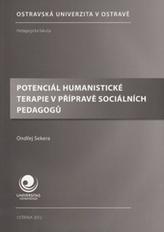 Potenciál humanistické terapie v přípravě sociálních pedagogů