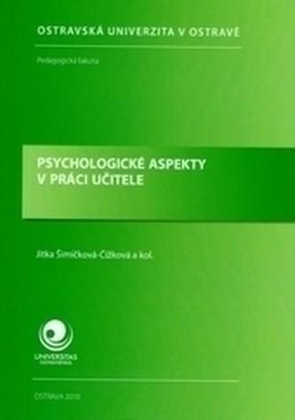 Psychologické aspekty v práci učitele