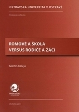 Romové a škola versus rodiče a žáci