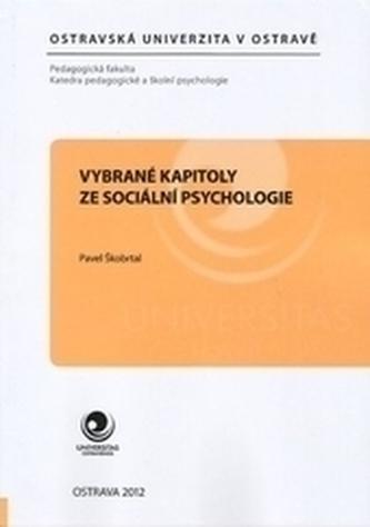 Vybrané kapitoly ze sociální psychologie