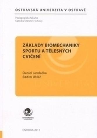 Základy biomechaniky sportu a tělesných cvičení