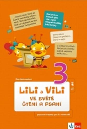 Lili a Vili 3 ve světě čtení a psaní I.díl