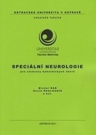 Speciální neurologie pro studenty bakalářských oborů