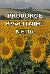 Produkce kvalitního medu