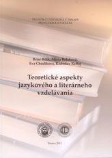 Teoretické aspekty jazykového a literárneho vzdelávania