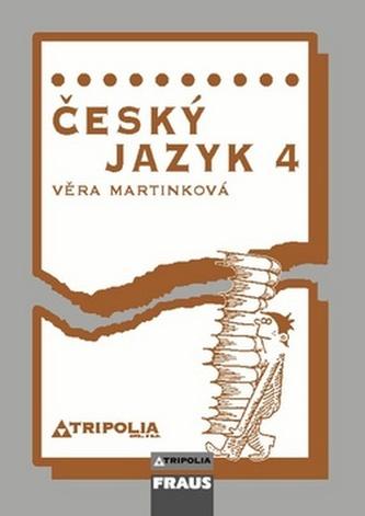 Český jazyk 4 - Věra Martinková
