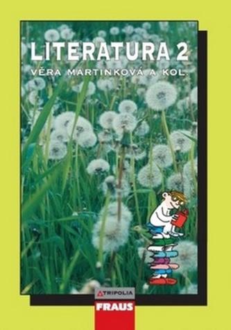 Literatura 2 pro SŠ 2.vydání - Věra Martinková