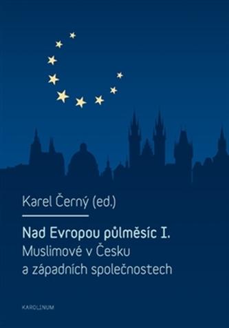 Nad Evropou půlměsíc